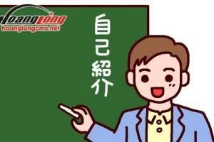 Jikoshoukai【自己紹介】- Giới thiệu bản thân phỏng vấn XKLĐ Nhật