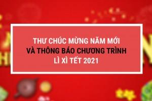 Thư chúc mừng năm mới và thông báo chương trình lì xì Tết 2021