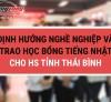 Định hướng nghề nghiệp và trao học bổng tiếng Nhật cho học sinh lớp 12 tỉnh Thái Bình